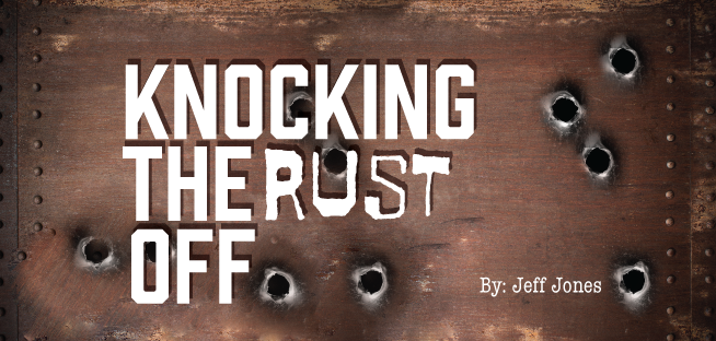 Knocking The Rust Off