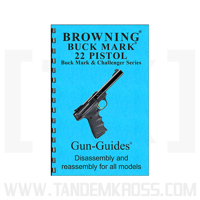 Browning Buck Mark Gun Guide Tandemkross